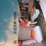 Bad Meds - Bad Meds Ep