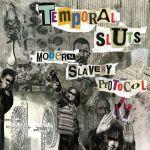 Temporal Sluts - Modern Slavery Protocol