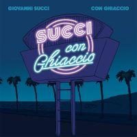 Giovanni Succi - Con Ghiaccio