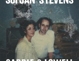 7. Sufjan Stevens - Carrie & Lowell