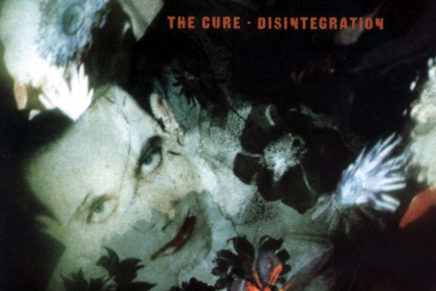 The Cure – Disintegration