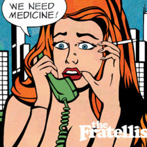 The-Fratellis-We-Need-Medicine-rocklab