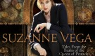 Suzanne Vega – Tales From the Realm of the Queen of Pentacles
