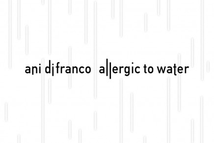 Ani Di Franco – Allergic To Water