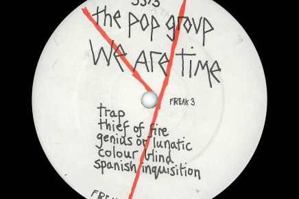 The Pop Group: online lo streaming di 'Thief Of Fire', tratto da We Are Time