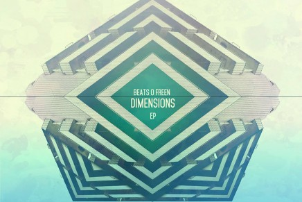 Beats O Freen – Dimensions EP