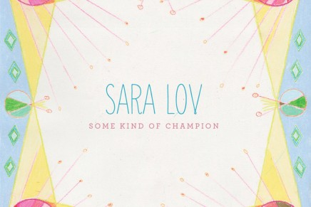 Sara Lov – Some Kind Of Champion