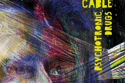 Mat Cable – Psychotronic Drugs Ep