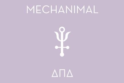Mechanimal – Delta Pi Delta