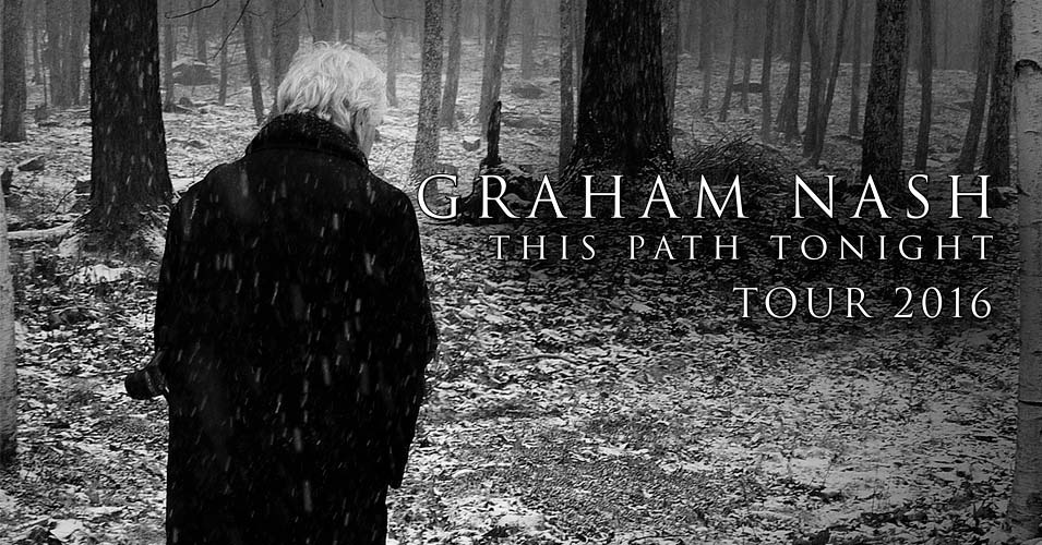 graham_nash_this_path_tonight_tour_2016