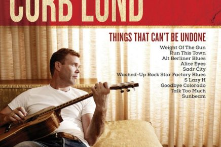 Corb Lund – Things That Can't Be Undone