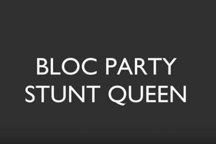 """Bloc Party: ascolta il singolo inedito """"Stunt Queen"""""""