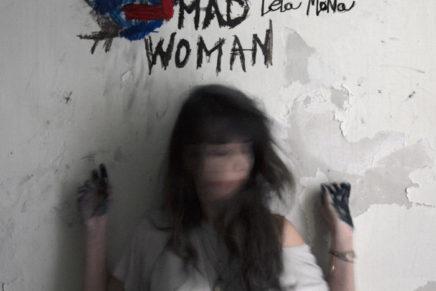 Teta Mona – Mad Woman