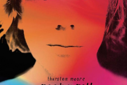 Thurston Moore – Rock'n'roll Consciousness