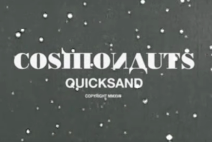 "Quicksand: guarda il video di ""Cosmonauts"""