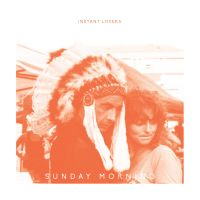 Instant Lovers – Sunday Morning