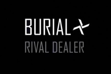Burial – Rival Dealer
